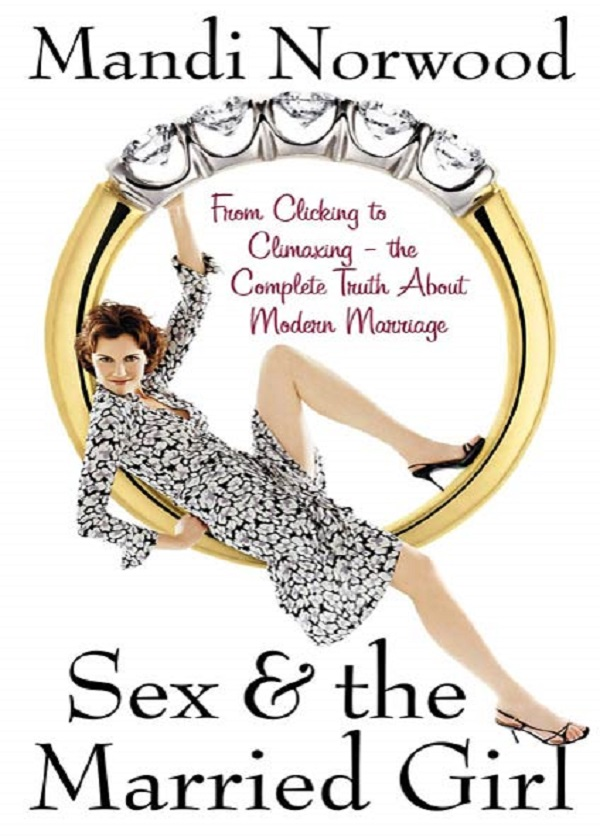 Sex & the Married Girl