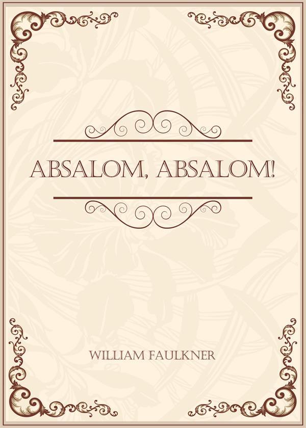 Absalom, Absalom!(押沙龙!押沙龙!)
