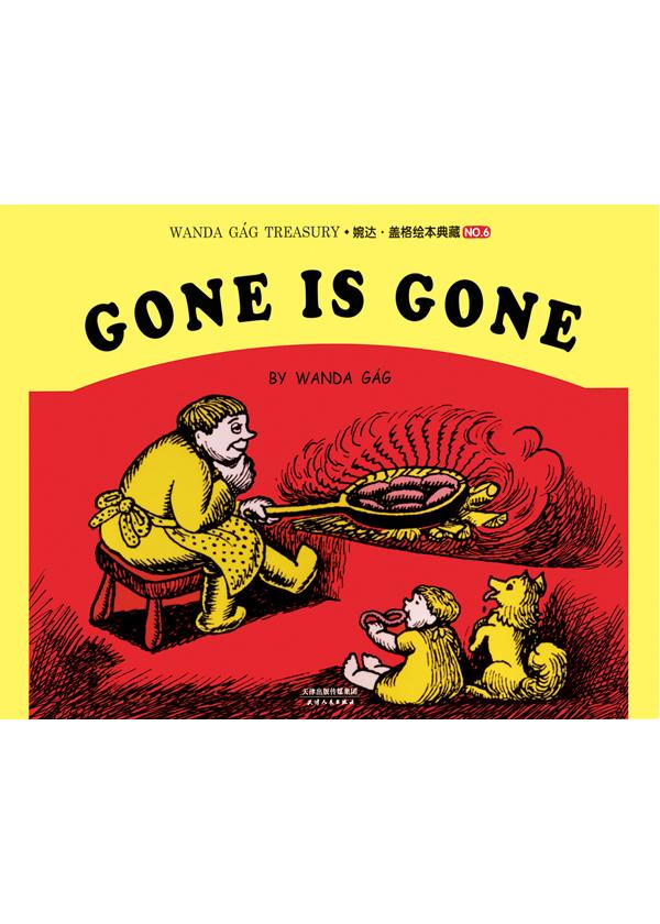 婉达·盖格绘本典藏(6):GONE IS GONE(英文朗读版)