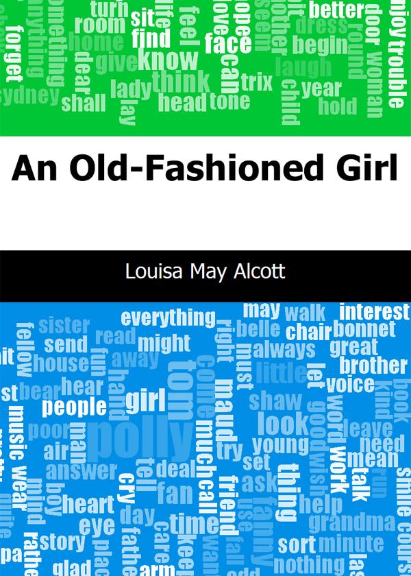 An Old-Fashioned Girl(旧式女孩)