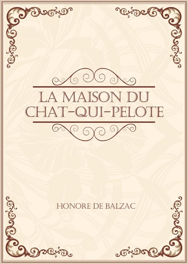 La Maison Du Chat-qui-pelote猫(打球商店(人间喜剧之一))