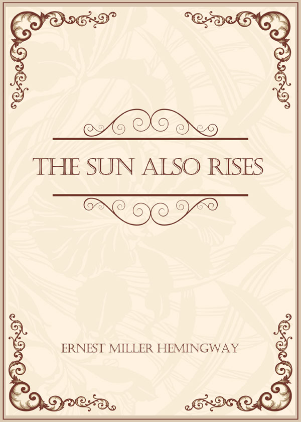 The Sun Also Rises(太阳照常升起)
