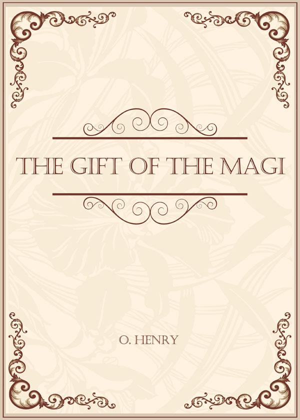 The Gift of the Magi(麦琪的礼物)