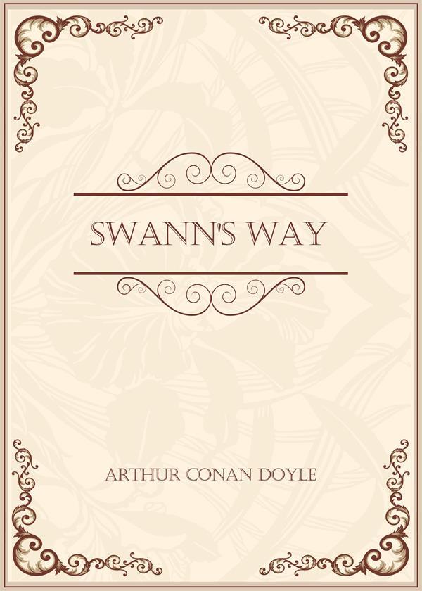 Swann's Way(在斯万家那边)