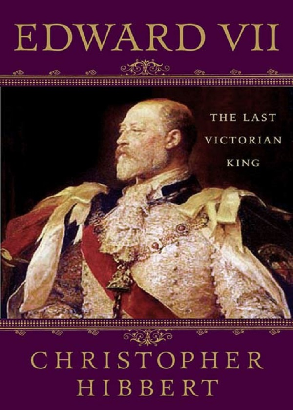 Edward VII:The Last Victorian King