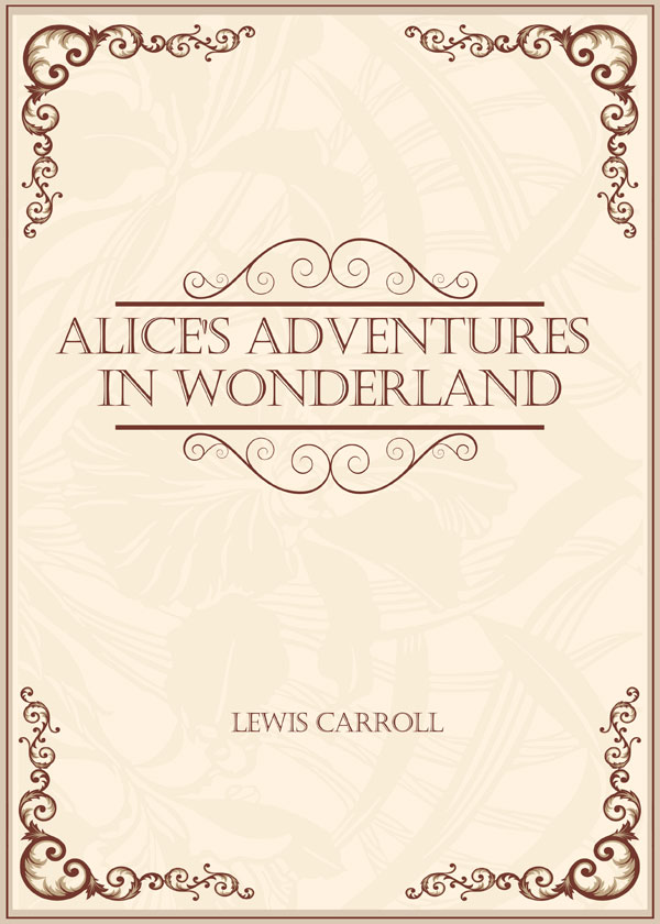 Alice's Adventures in Wonderland(爱丽丝漫游仙境)