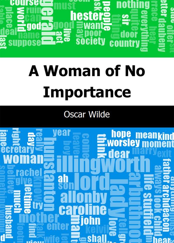 A Woman of No Importance(一个无足轻重的女人)