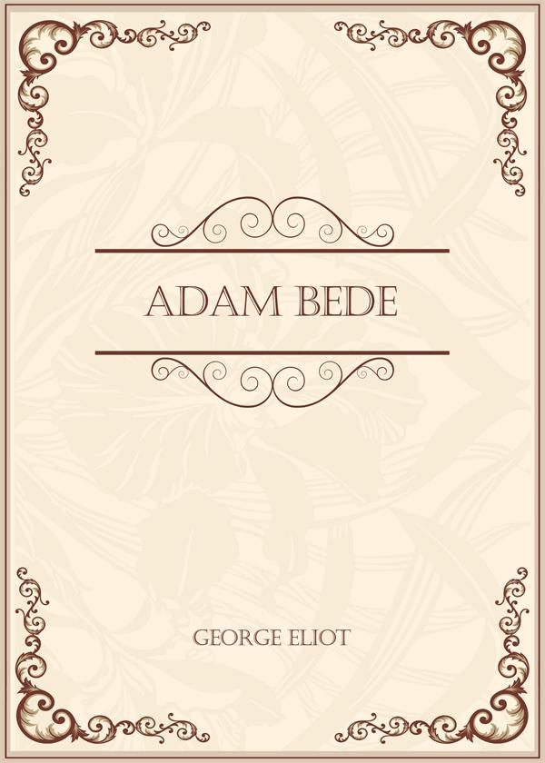 Adam Bede(亚当·比德)