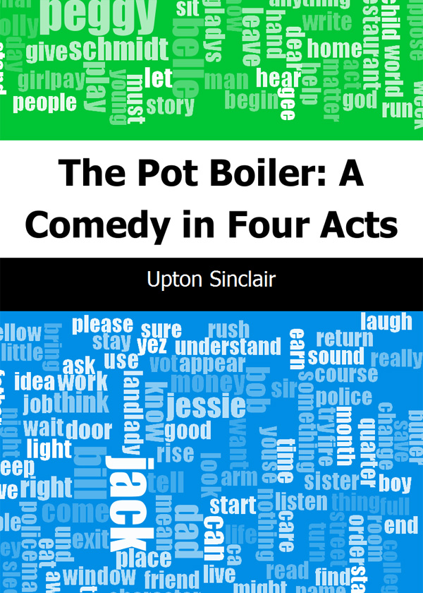 The Pot Boiler: A Comedy in Four Acts