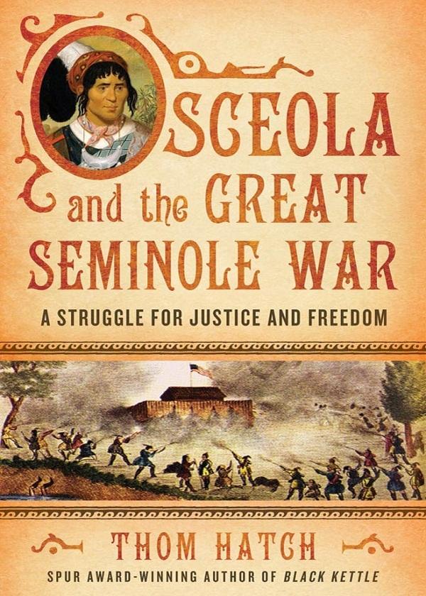 Osceola and the Great Seminole War