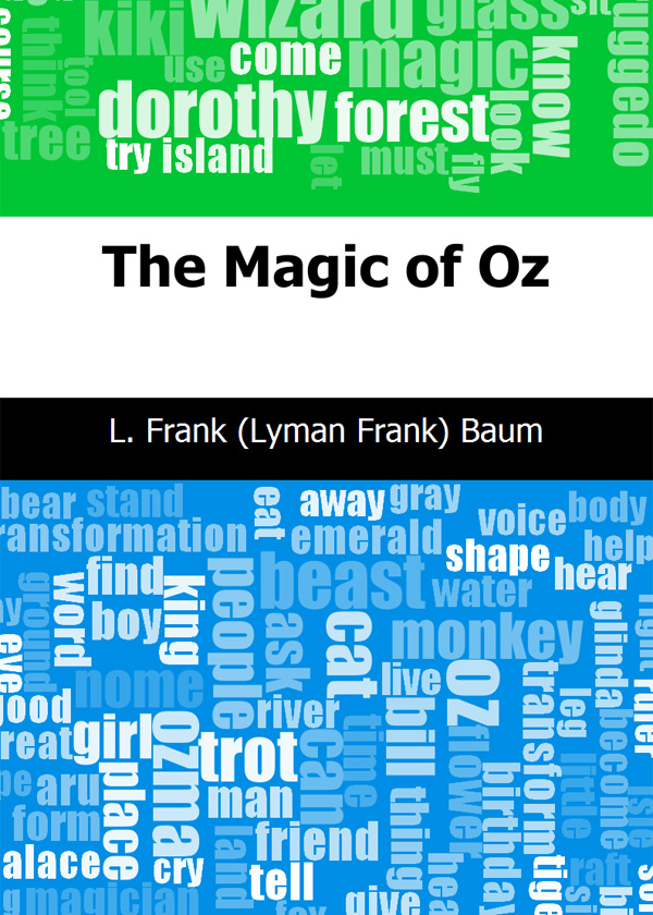 The Magic of Oz(绿野仙踪)