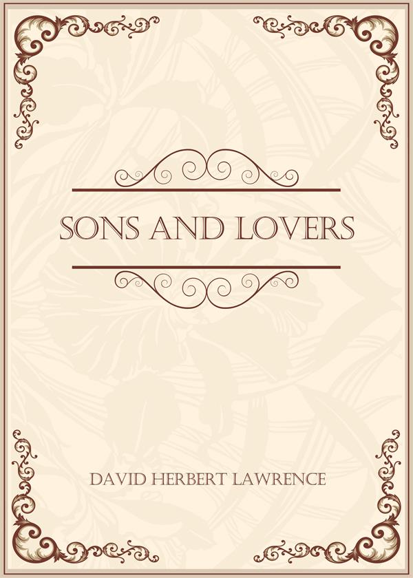 Sons and Lovers(儿子与情人)
