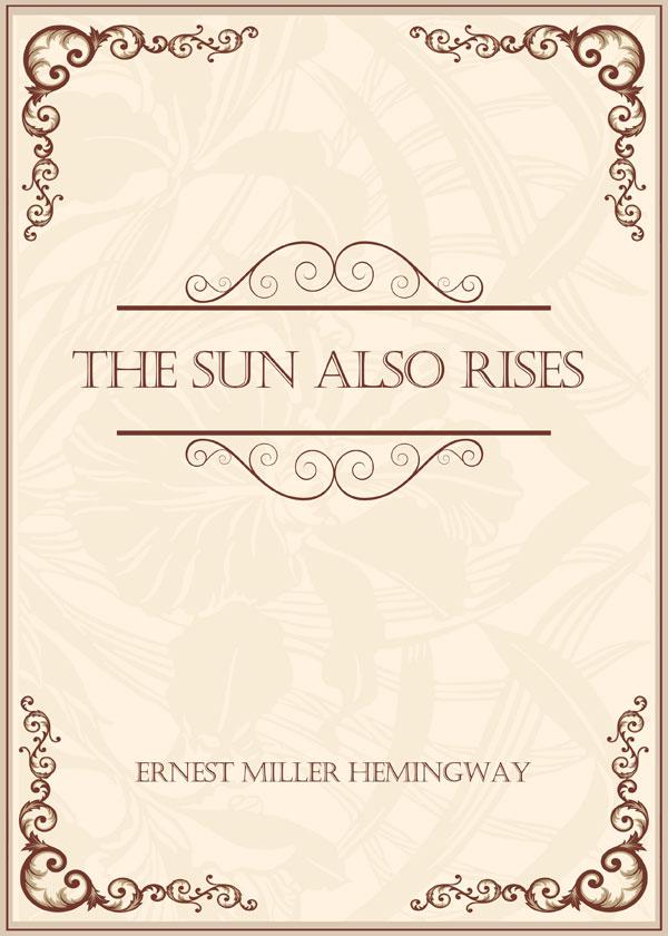 The Sun Also Rises(太阳照常升起)